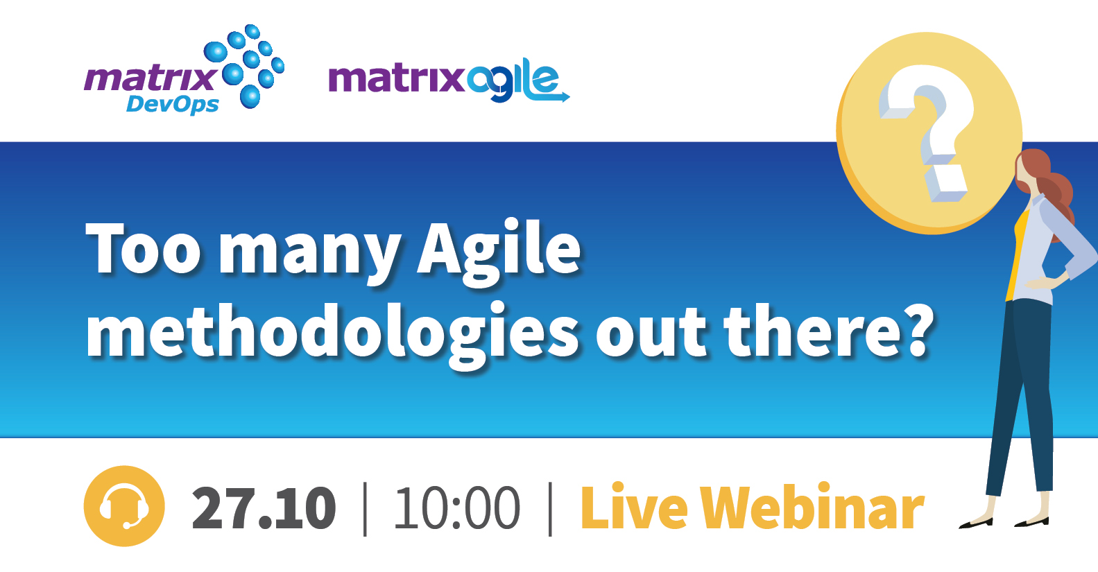 Too Many Agile Methodologies Out There?
