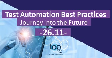 Test Automation Best Practices – Journey into the Future